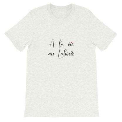 t-shirt agricole humour - a la vie au labour - gris cendré