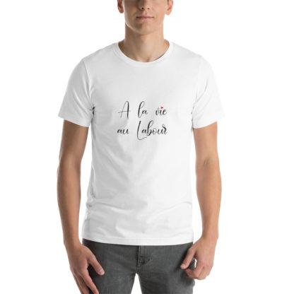 t-shirt agricole humour - a la vie au labour - homme