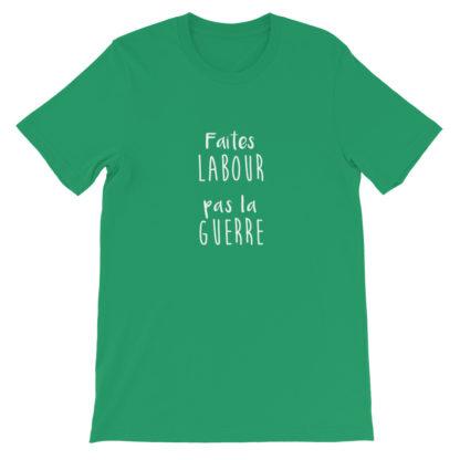 t shirt agriculture humour - faites labour pas la guerre - vert