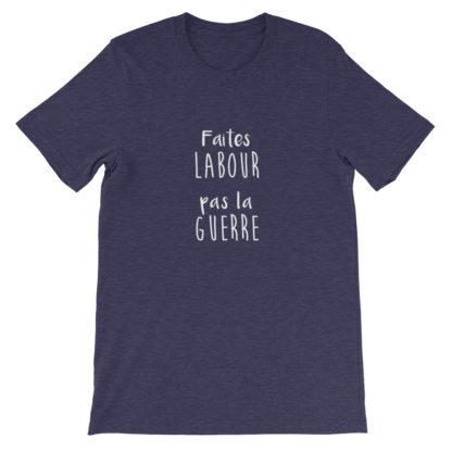 t shirt agriculture humour - faites labour pas la guerre - bleu chiné