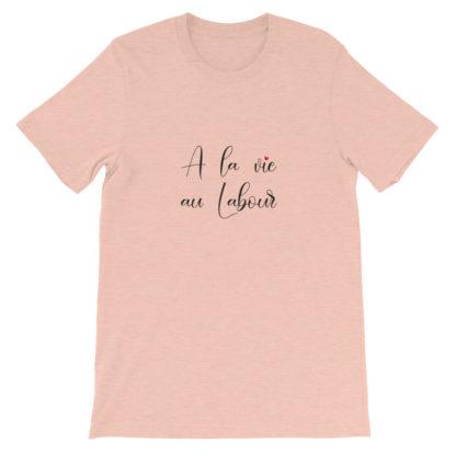 t-shirt agricole humour - a la vie au labour - pêche