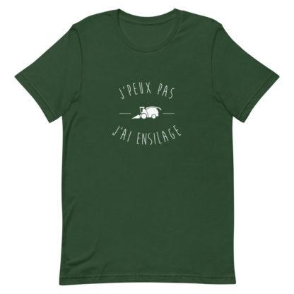t shirt agriculture - j'peux pas j'ai ensilage - vert foncé