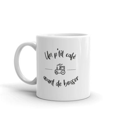 mug cadeau agriculture - un petit café avant d'aller bosser